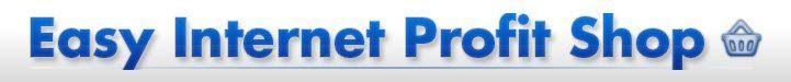 Easy Internet Profit Shop