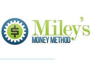 mileys money method review
