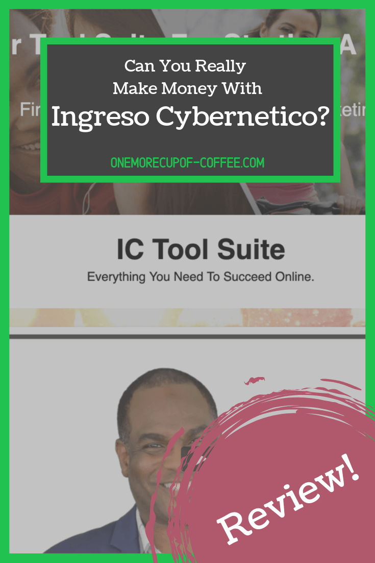 "screenshot of home page of ingreso cybernetico with post title text ""can you really make money with ingreso cybernetico?"""