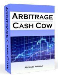arbitrage cash cow review