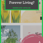 """screenshot of the forever living website with text overlay that say, """"can you really make money with forever living?"""""""