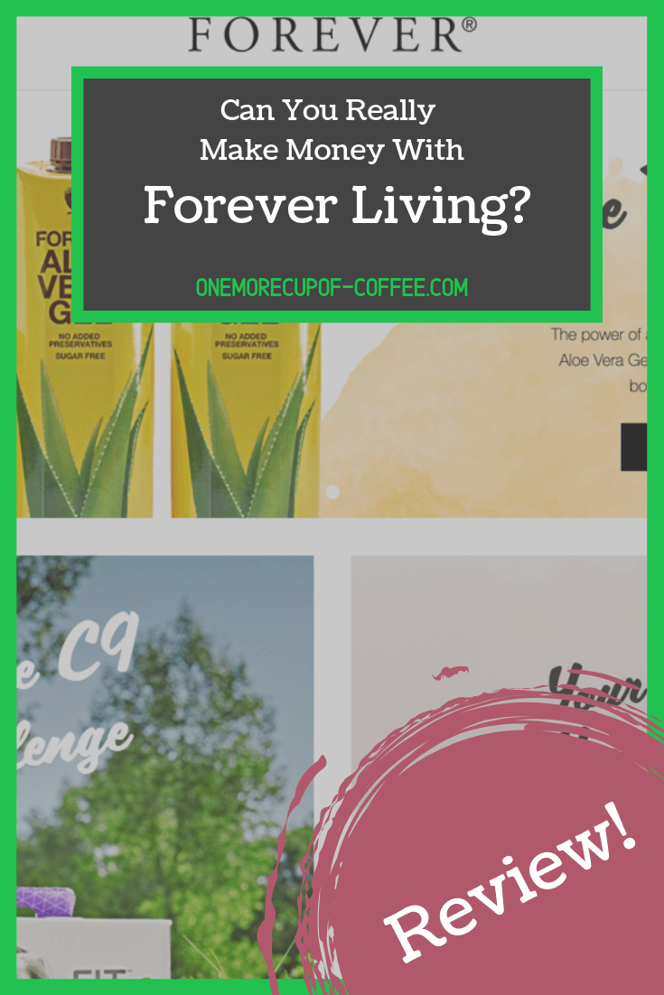 screenshot of the forever living website with text overlay that say,