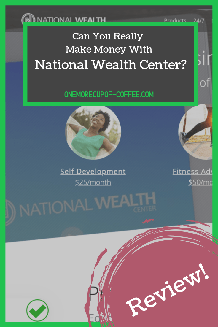 "screenshot of the national wealth center website home page with text overlay that says, ""can you really make money with the national wealth center?"""