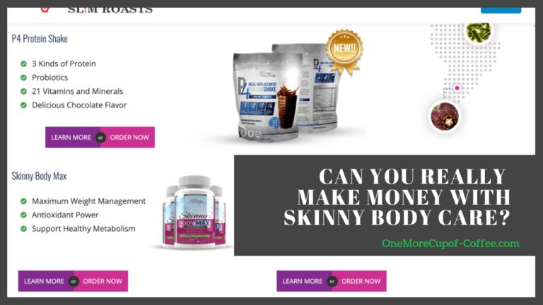 make money skinny body care