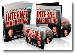 how to make it in internet marketing