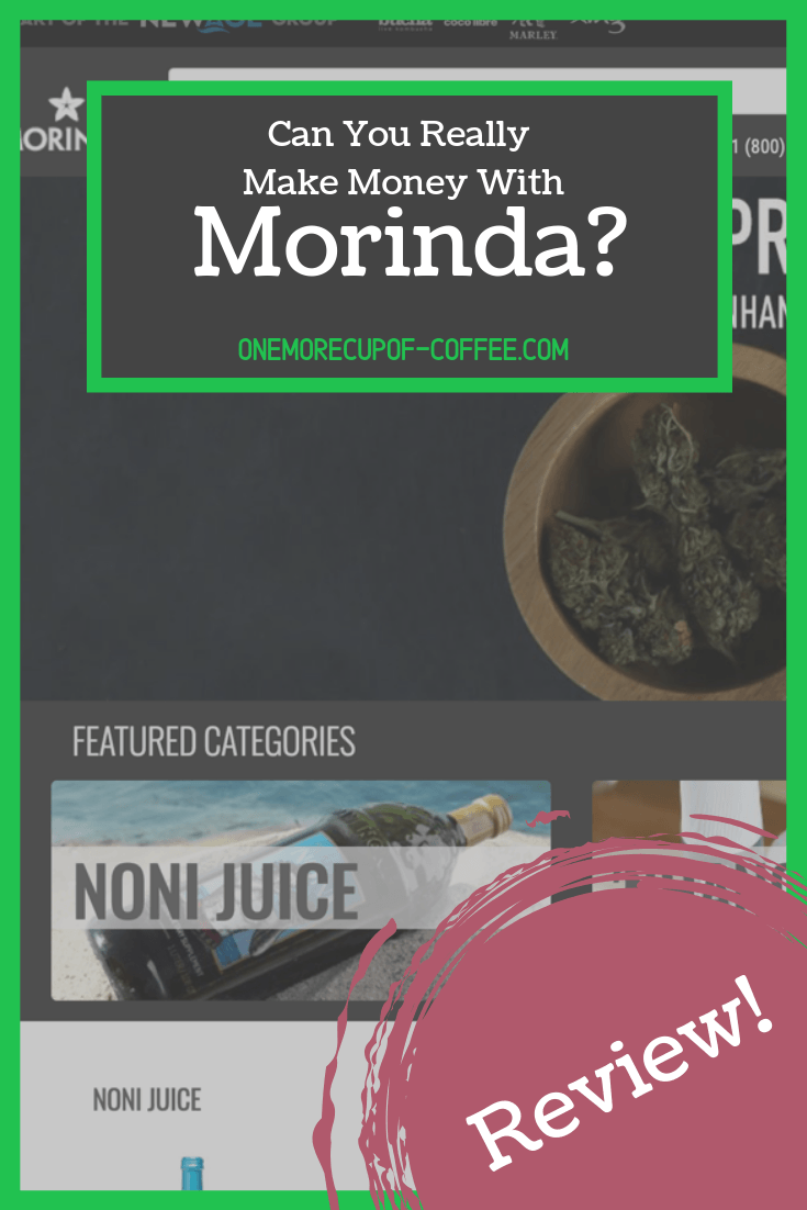 """screenshot of the morinda website with text overlay, """"can you really make money with morinda?"""""""