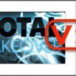 total takeover vs the total takeover