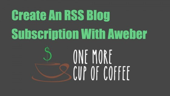 aweber rss blog subscription