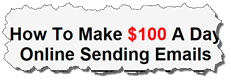 make 100 per day with email