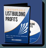 unstoppable list building profits