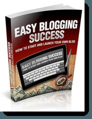 easy blogging success