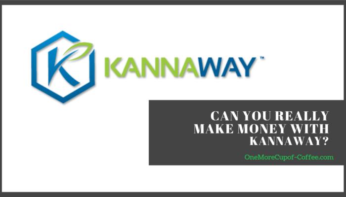 make money kannaway
