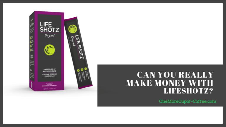 make money life shotz