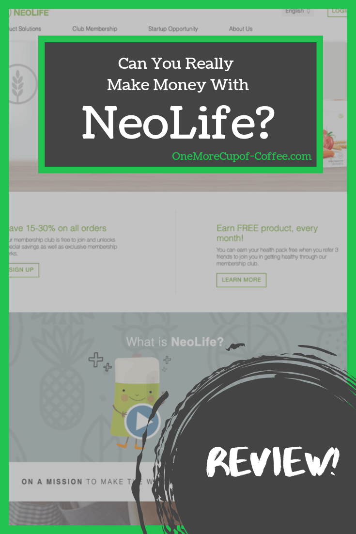 "screenshot of the neolife website with the phrase ""can you really make money with NeoLife?"""