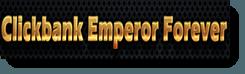 clickbank emperor forever