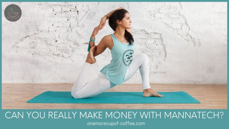 Can You Really Make Money With Mannatech featured image