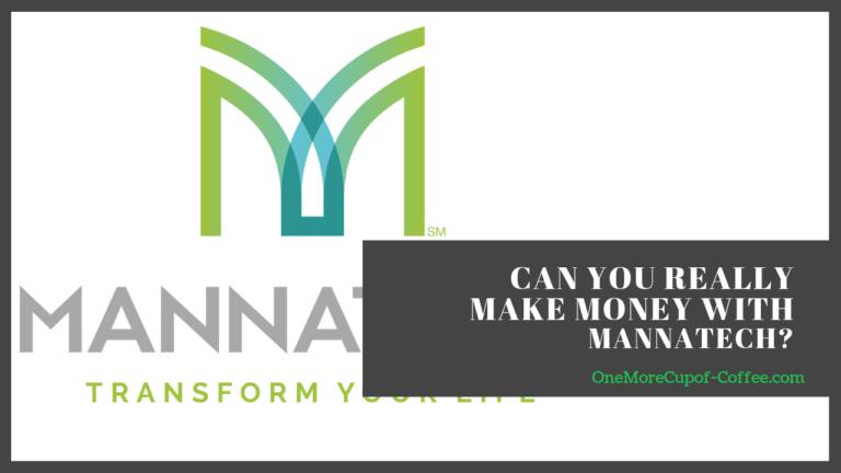 make money mannatech
