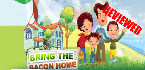 Bring the Bacon Home Reviewed