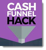 Cash Funnel Hack