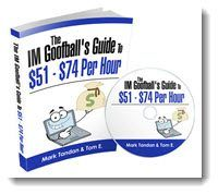 The IM Goofball's Guide To $51-$74 Per Hour
