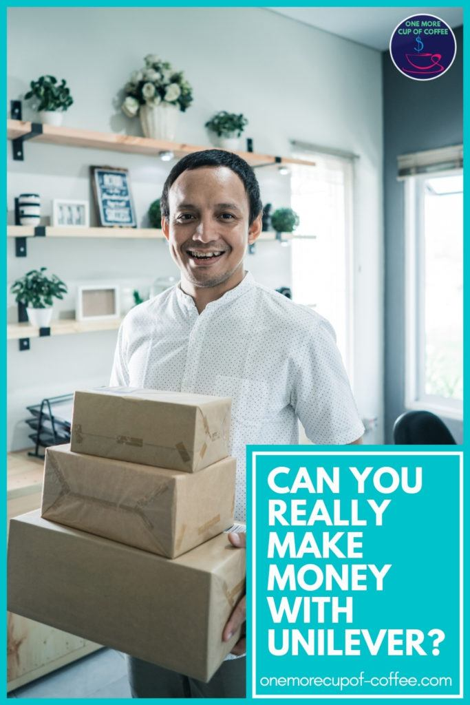 """man inside his house wearing a while polo shirt, carrying 3 different sized packages of goods; with text overlay """"Can You Really Make Money With Unilever?"""""""