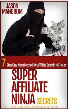Super Affiliate Ninja Secrets Review: Disappointing