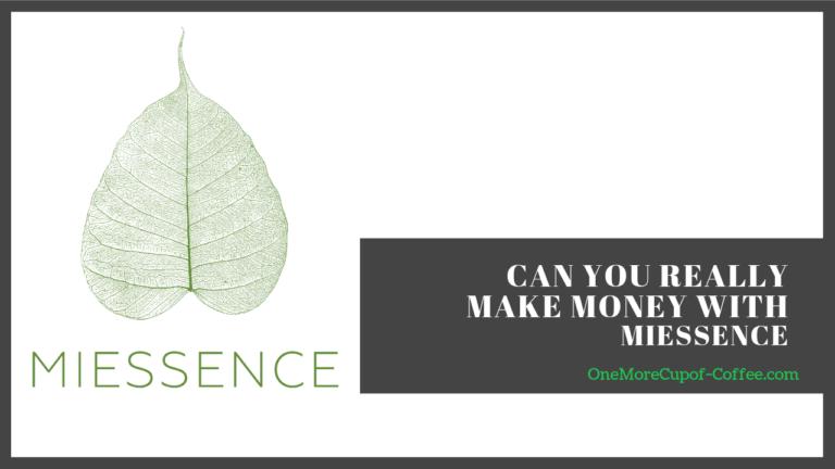 make money miessence