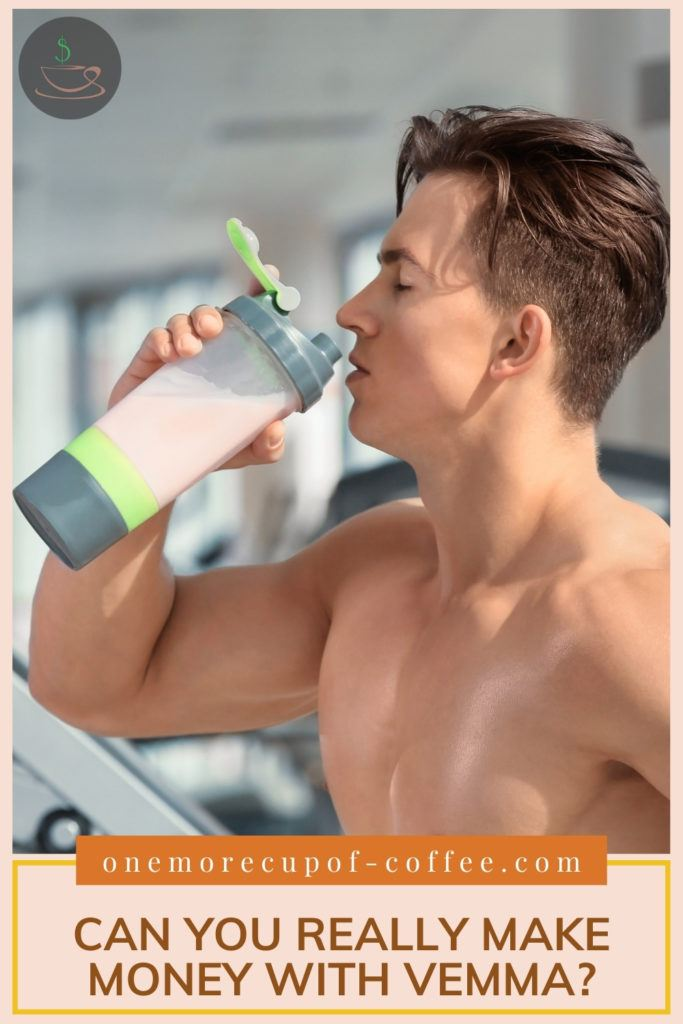 """a shirtless buff guy in the gym, drinking a peach-colored drink; with text overlay at the bottom in peach banner """"Can You Really Make Money With Vemma?"""""""