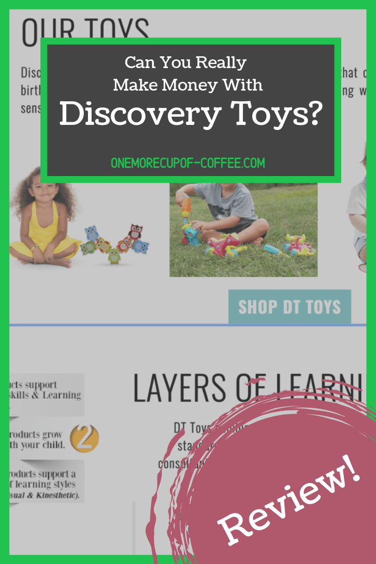 "discovery toys home page screenshot with text overlay, ""can you really make money with discovery toys?"""