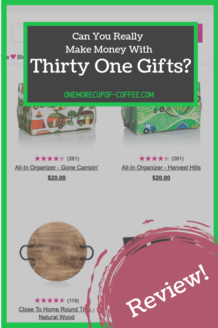 """thirty one gifts website screenshot with text overlay, """"can you really make money with thirty one gifts?"""""""