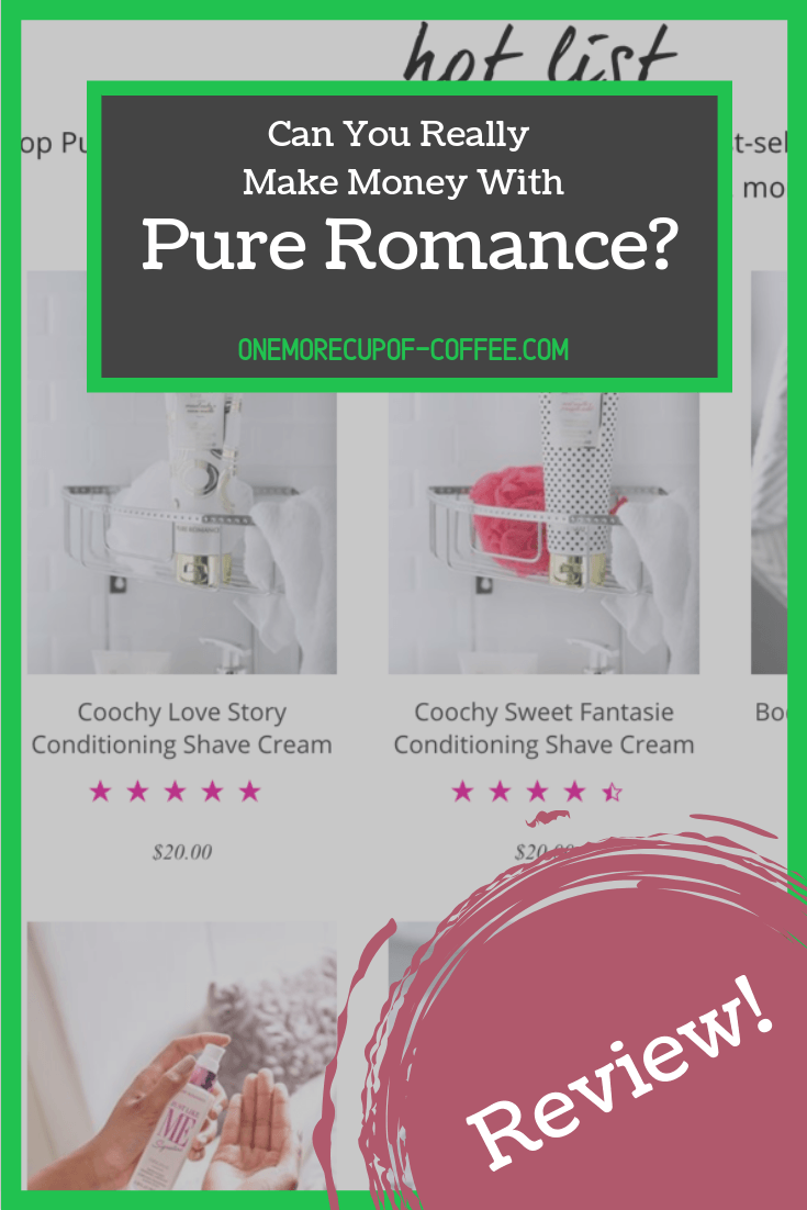 "Pure Romance product page screenshot with text title, ""can you really make money with Pure Romance?"""