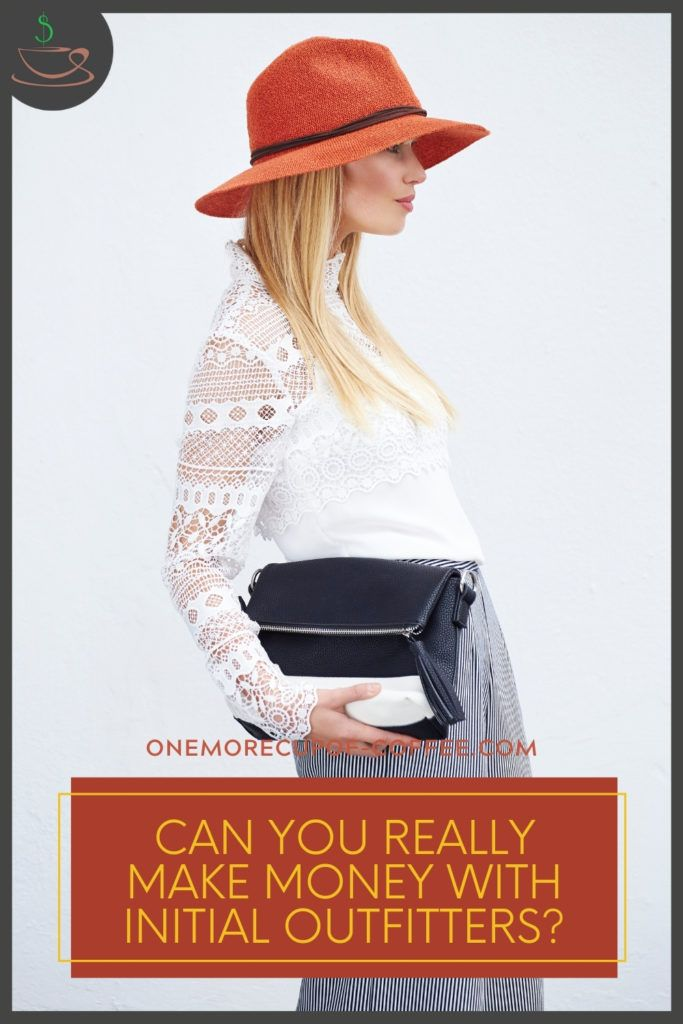 """a model in white lacey top, striped square pants, and rust-colored hat carrying a handbag, with text overlay in rust-colored banner """"Can You Really Make Money With Initial Outfitters?"""""""