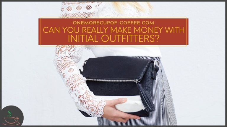 Can You Really Make Money With Initial Outfitters featured image