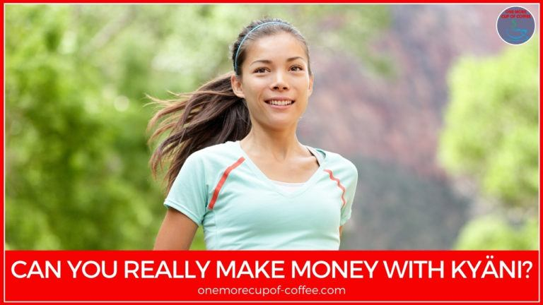 Can You Really Make Money With Kyäni featured image