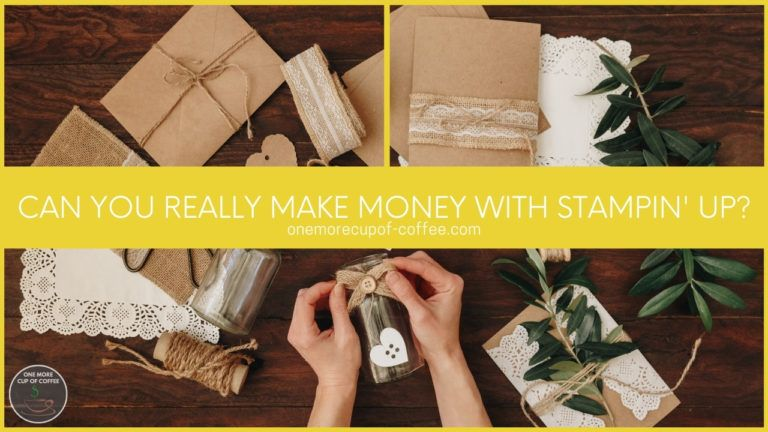 Can You Really Make Money With Stampin' Up featured image