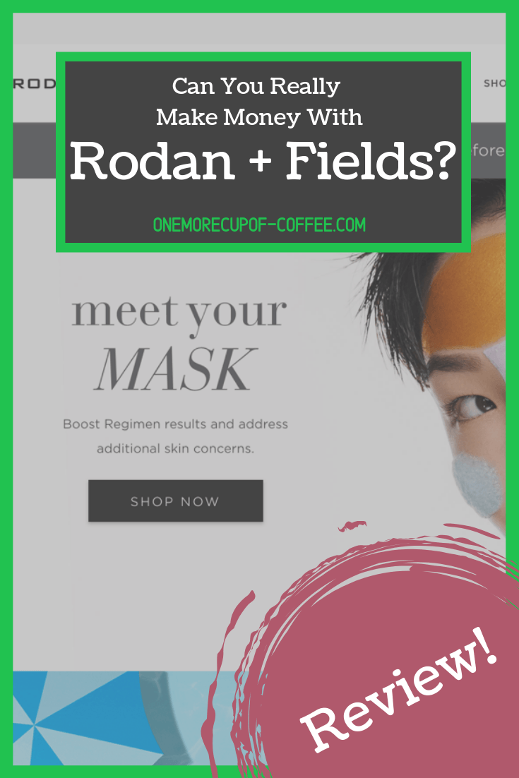 """rodan fields website home page screenshot with text overlay that says, """"can you really make money with rodan + fields?"""""""