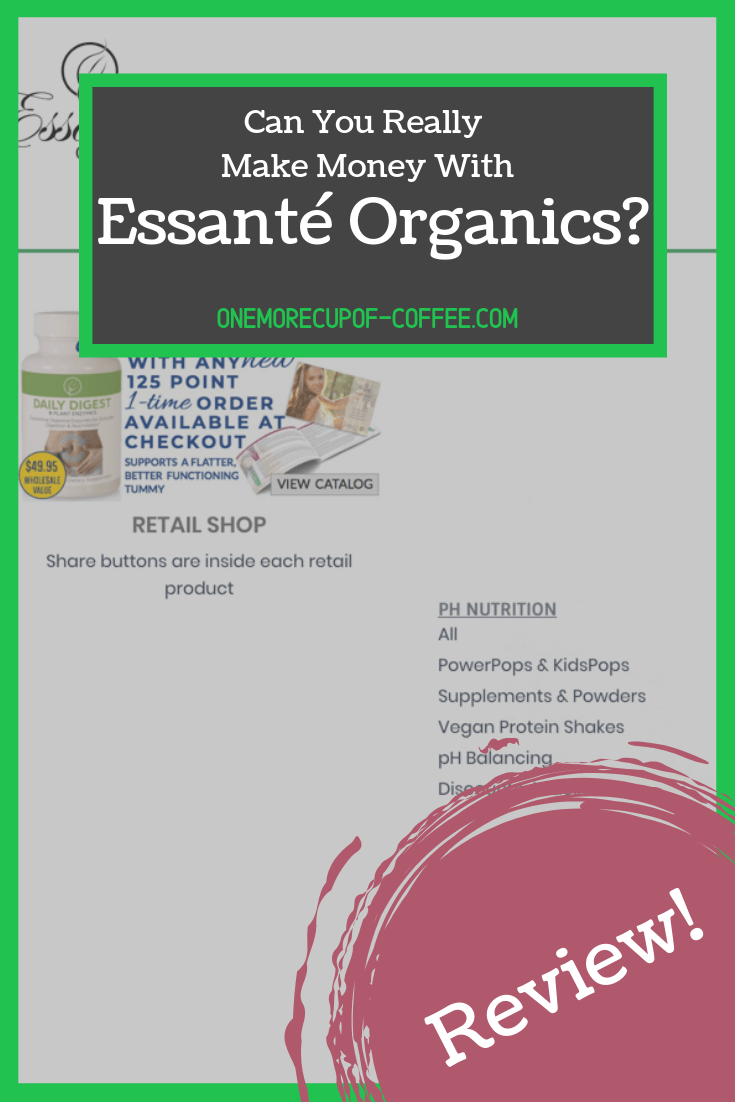 "screenshot of the essanté organics website with decorative overlay that says, ""can you really make money with Essanté Organics?"""