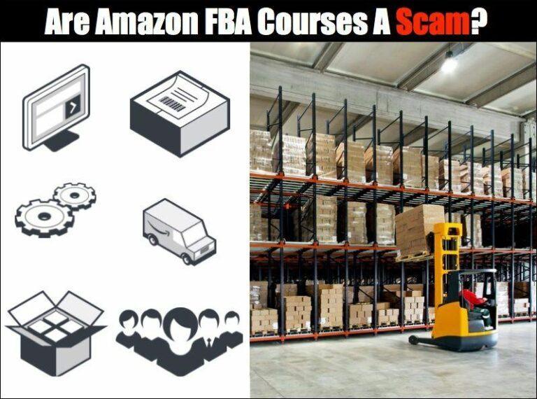 Are Amazon FBA Courses A Scam?