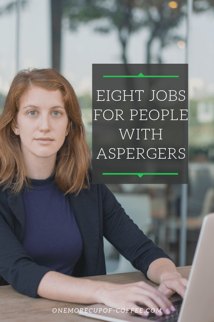 """woman working on a computer looking serious and the title heading """"eight jobs for people with aspergers"""""""