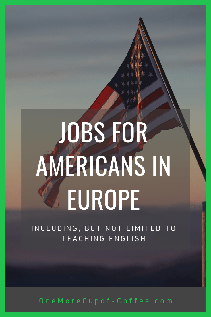 """american flag with a sunset and the heading """"best jobs for americans in europe"""""""