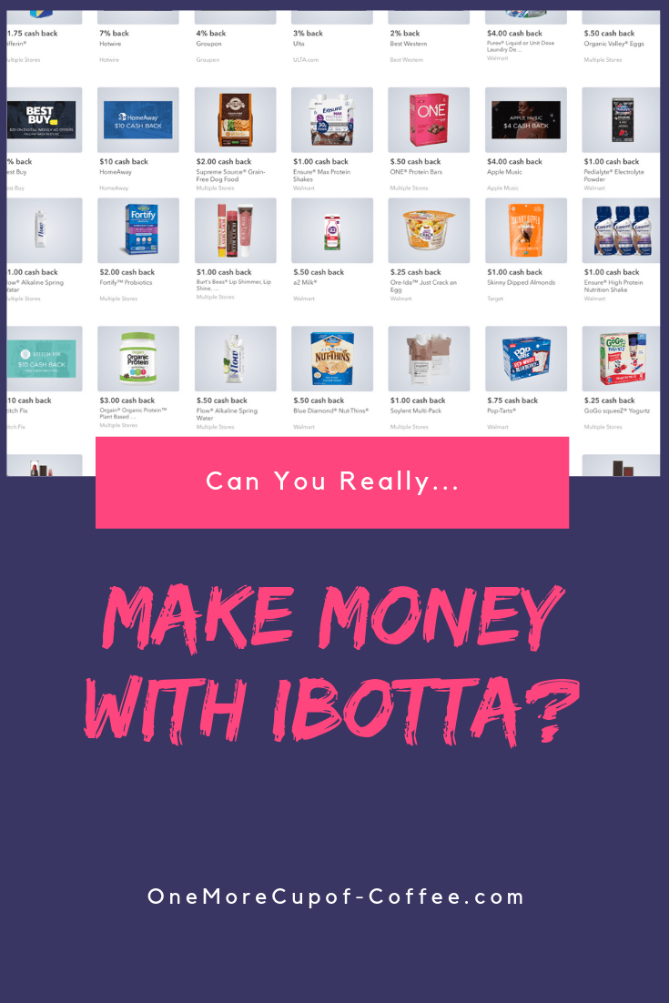 Can You Really Make Money With The Ibotta App?