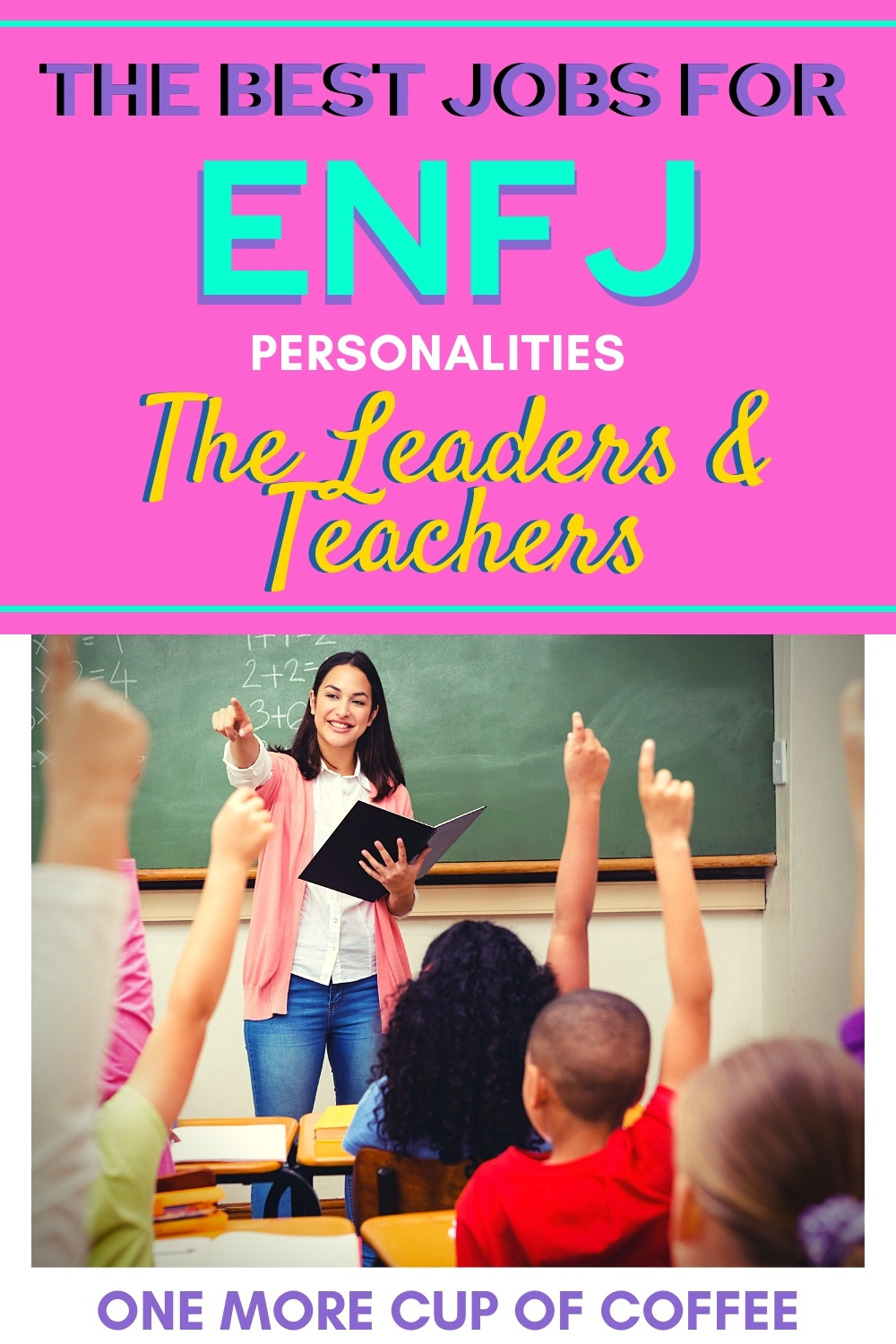 Teacher in front of a class teaching to represent jobs that are best for ENFJ personalities.