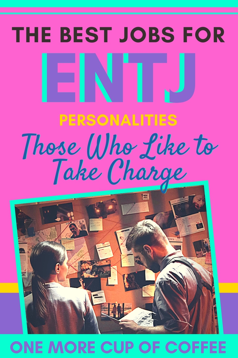 2 detectives in front of a cork board working on a case representing jobs for ENTJ personalities