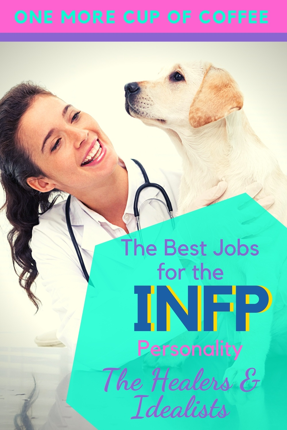 Veterinarian checking out a lab puppy representing best jobs for INFP personalities.