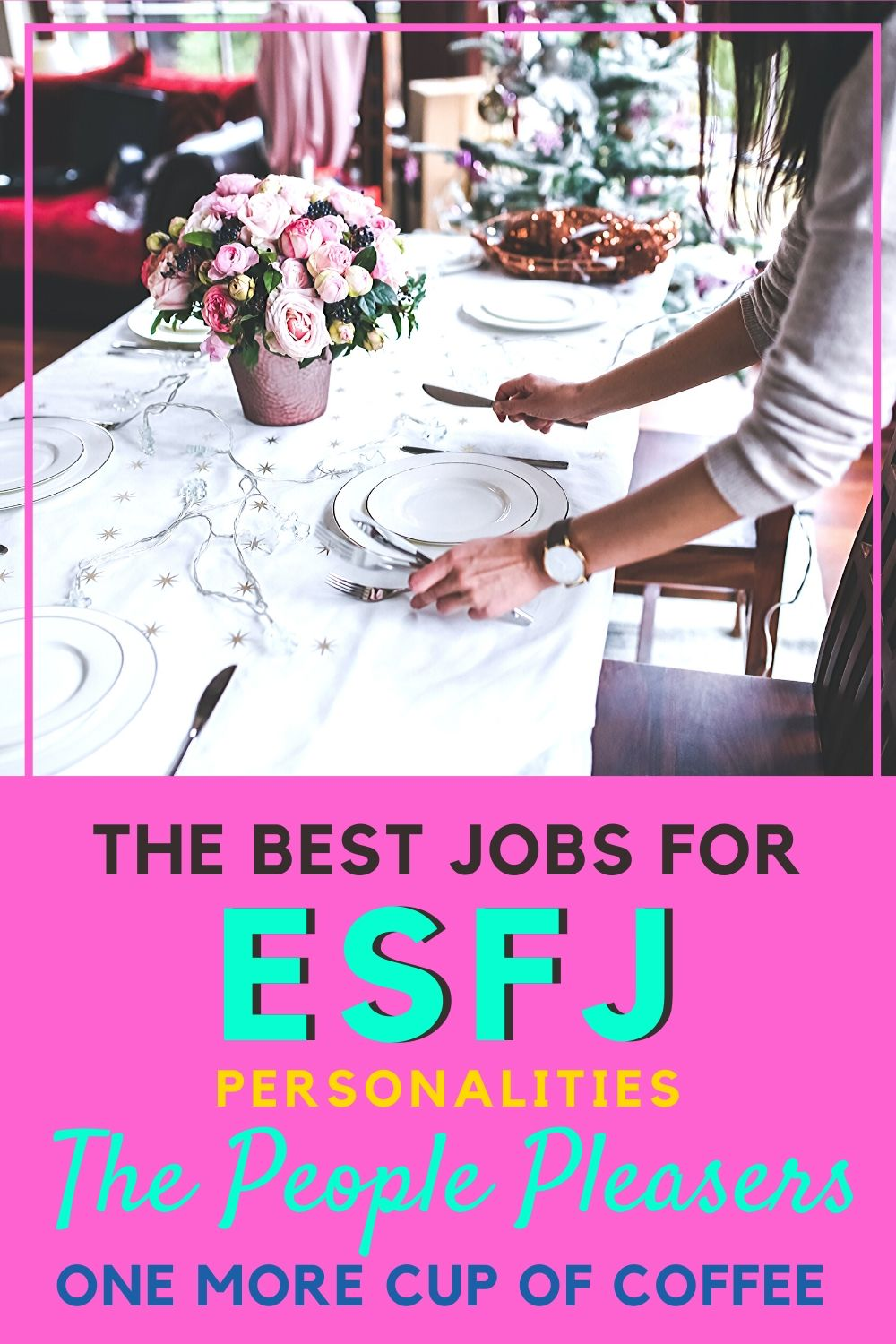 Caterer setting up a beautiful place setting representing jobs for ESFJ personality types!