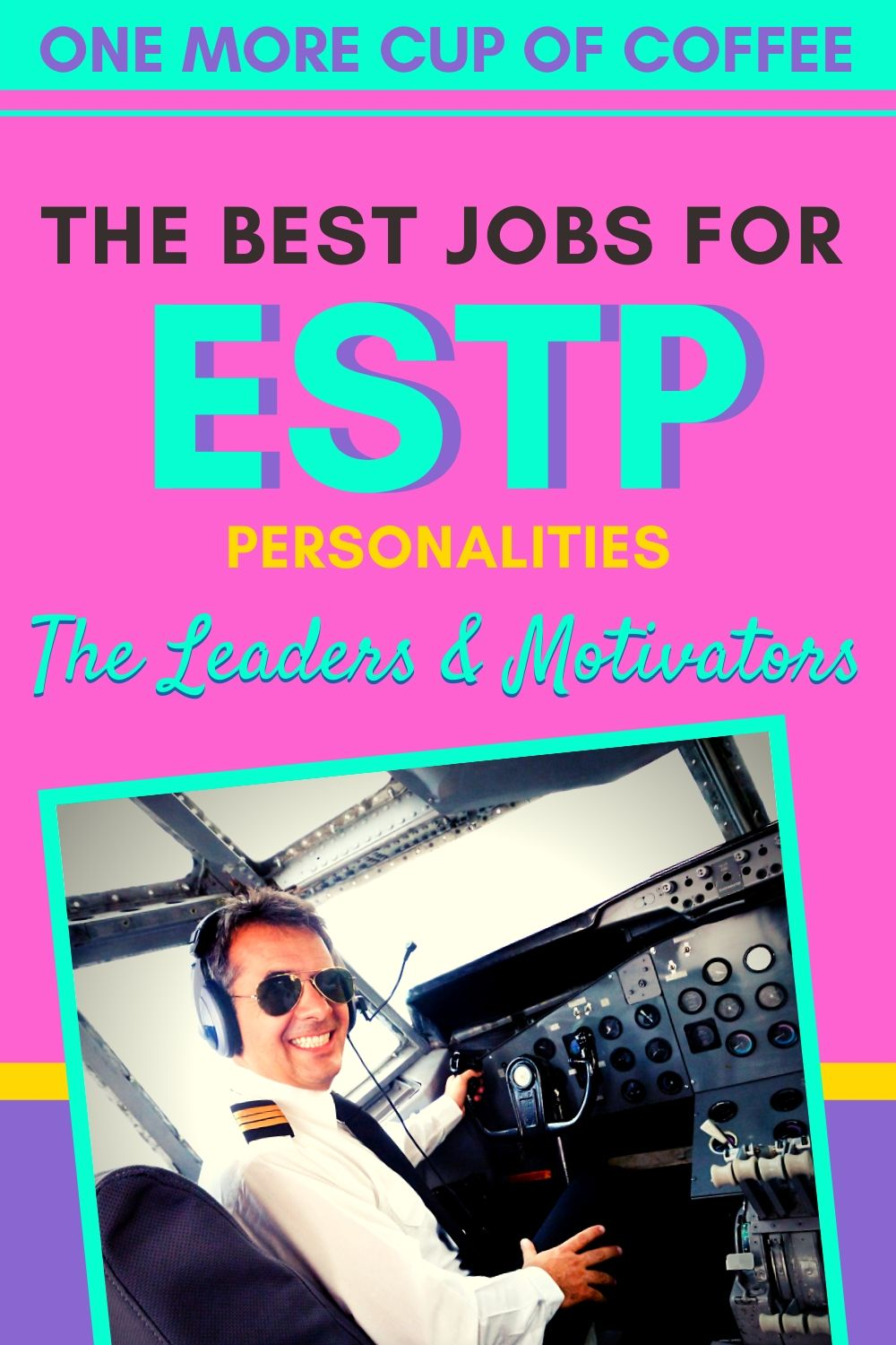 Pilot sitting in a cockpit smiling representing jobs for an ESTP personality.