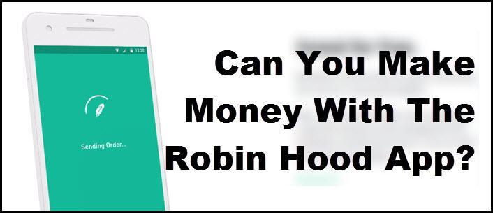 make money robinhood app