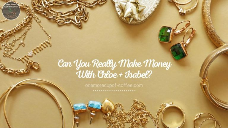Can You Really Make Money With Chloe + Isabel featured image