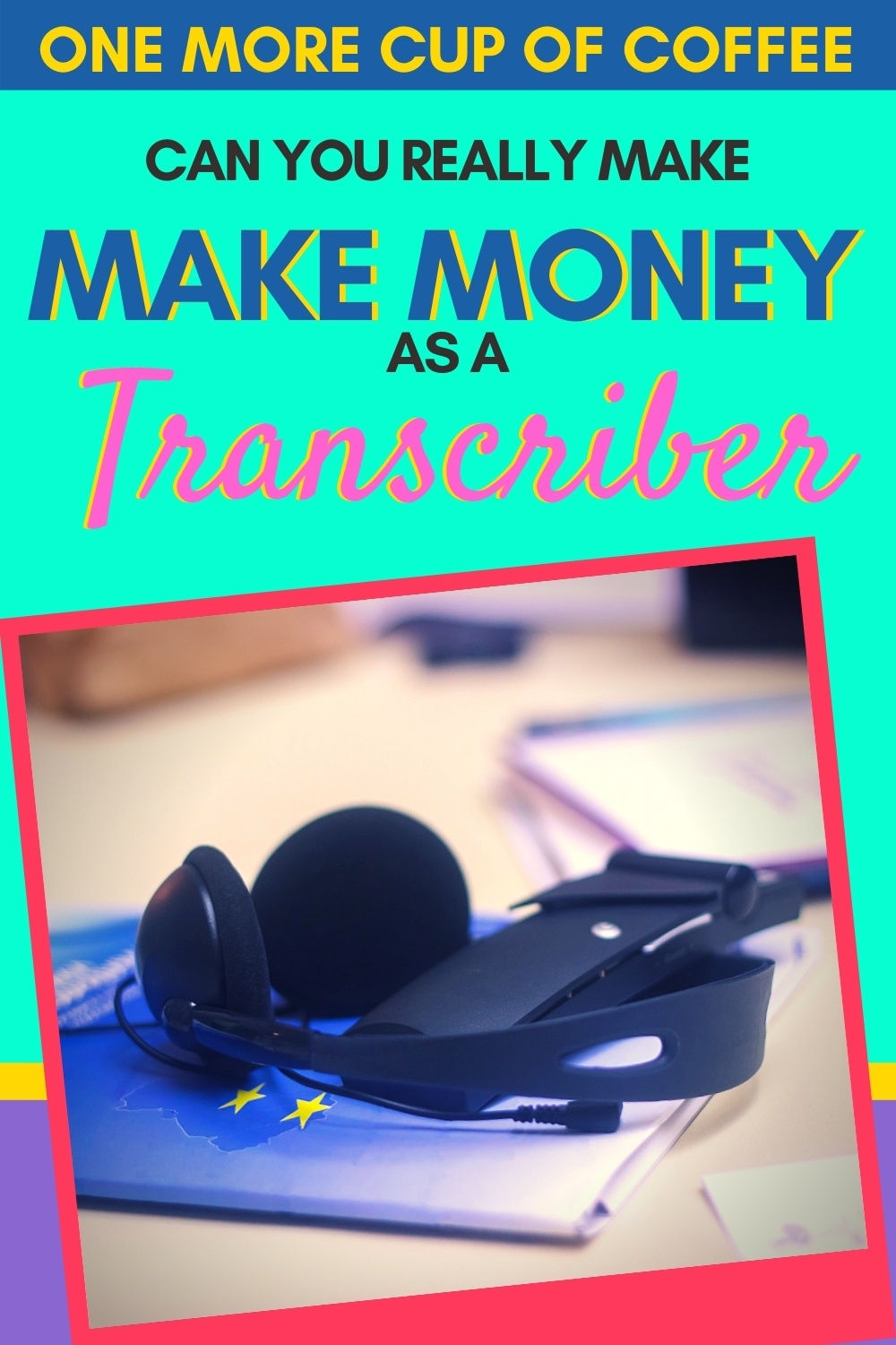 Headphones a notebook representing making money as a transcriber.