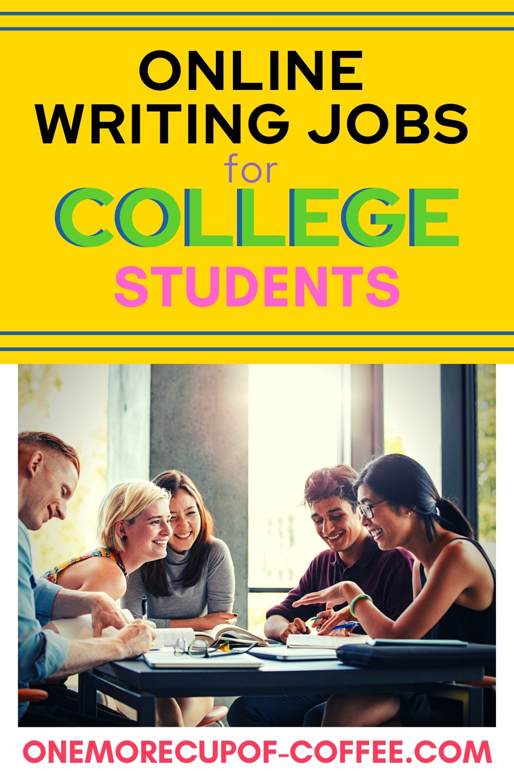 College students gathered around a table representing online writing jobs for college students